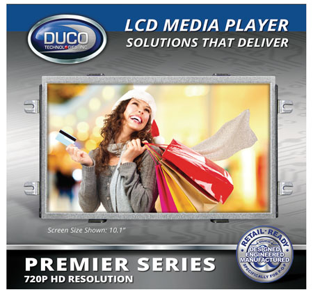 DUCO's PREMIER SERIES LCD Media Players