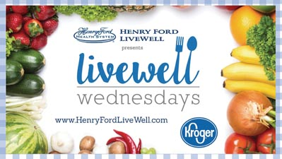 Kroger & Henry Ford System  Partner To Help Families Eat Healthier